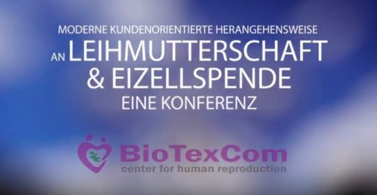 """Konferenz zum Thema """"Moderne kundenorientierte Herangehensweise an Leihmutterschaft und Eizellspende"""""""