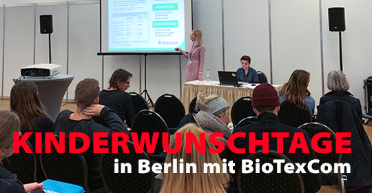 Kinderwunschtage in Berlin mit BioTexCom